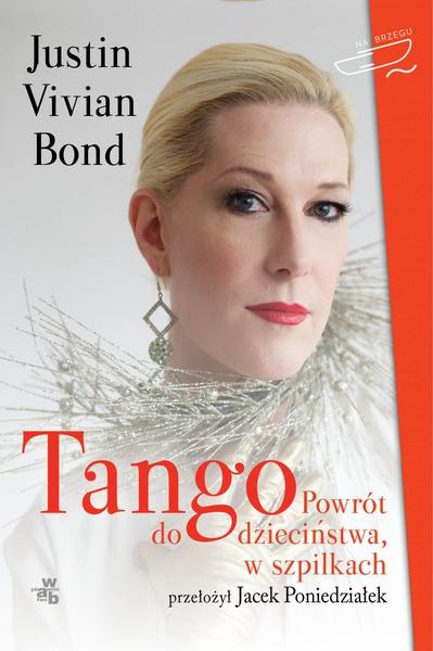 Tango. Powrót do dzieciństwa, w szpilkach