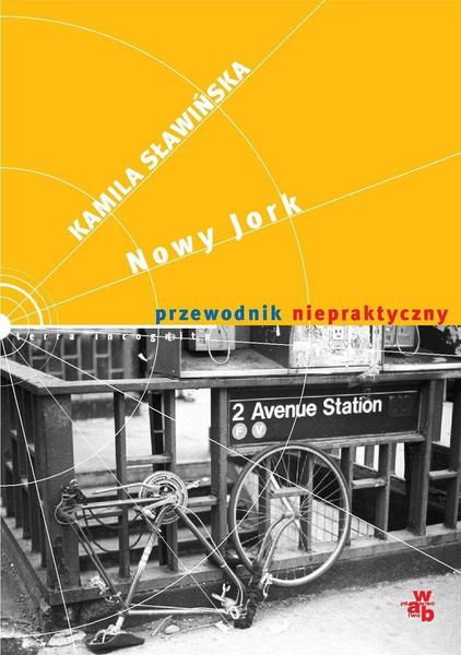 Nowy Jork. Przewodnik niepraktyczny