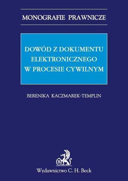 Dowód z dokumentu elektronicznego w procesie cywilnym