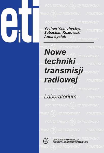 Nowe techniki transmisji radiowej. Laboratorium