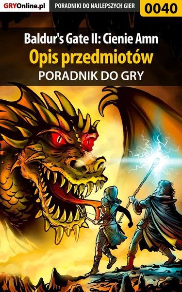Baldur's Gate II: Cienie Amn - opis przedmiotów - poradnik do gry