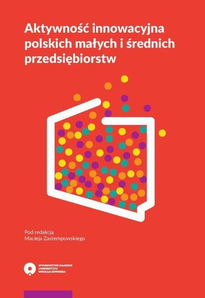Aktywność innowacyjna polskich małych i średnich przedsiębiorstw
