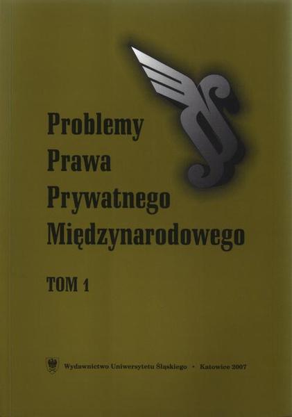 """""""Problemy Prawa Prywatnego Międzynarodowego"""". T. 12"""
