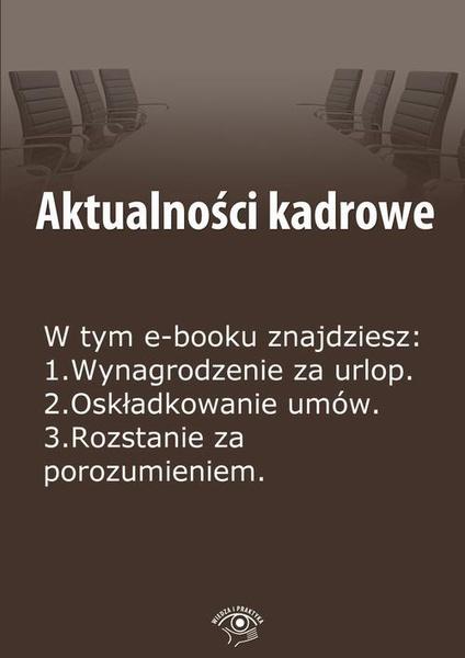 Aktualności kadrowe, wydanie kwiecień 2014 r.