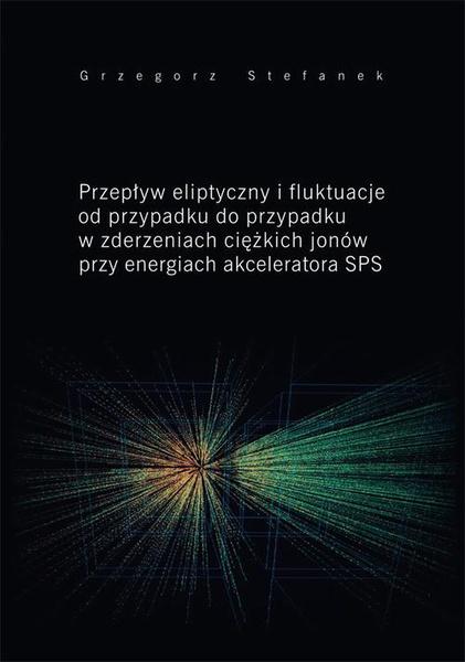 Przepływ eliptyczny i fluktuacje od przypadku do przypadku w zderzeniach ciężkich jonów przy energiach akceleratora SPS
