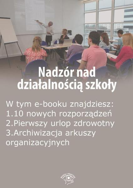 Nadzór nad działalnością szkoły, wydanie październik 2015 r.