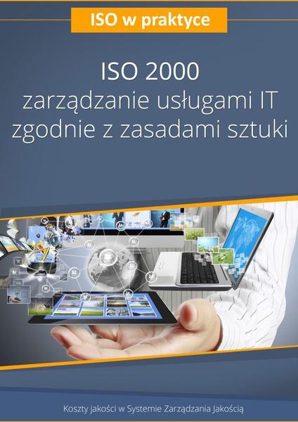 ISO 20000 - zarządzanie usługami IT zgodnie z zasadami sztuki. Wydanie 3