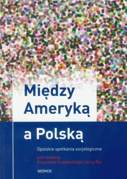 Między Ameryką a Polską