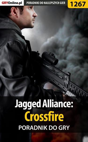 Jagged Alliance: Crossfire - poradnik do gry