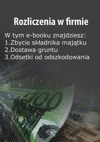 Rozliczenia w firmie, wydanie grudzień 2014 r.