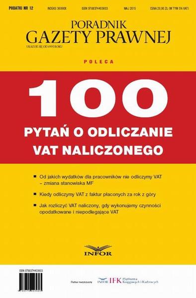 100 pytań o odliczanie VAT naliczonego