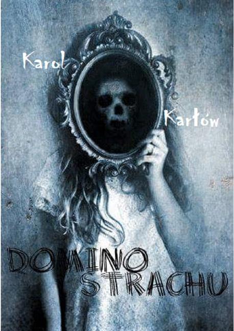 Domino strachu - Karol Karłów