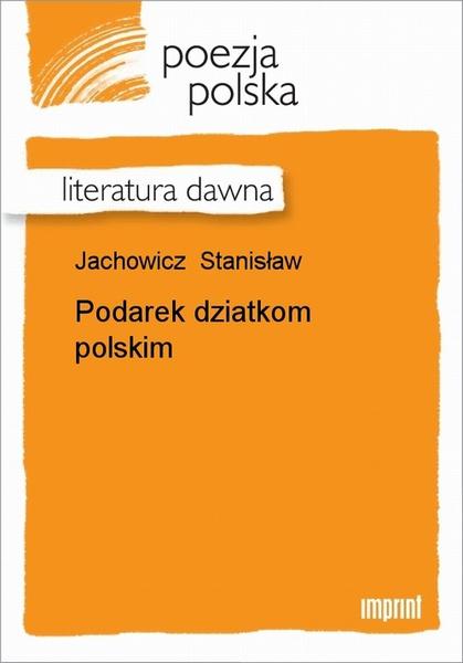 Podarek Dziatkom Polskim
