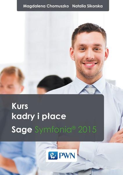 Kadry i Płace System Sage Symfonia 2015
