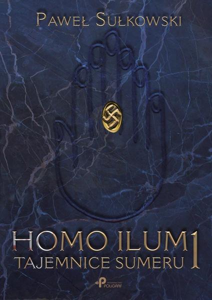Homo Ilum 1. Tajemnice sumeru
