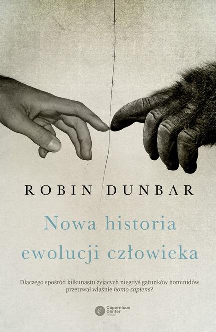 Nowa historia ewolucji człowieka - Robin Dunbar