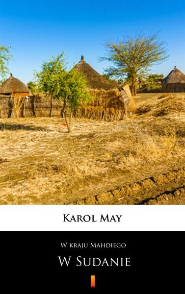 W kraju Mahdiego. W Sudanie