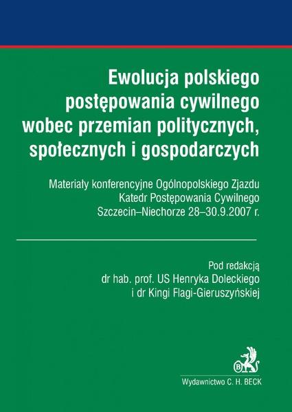 Ewolucja polskiego postępowania cywilnego wobec przemian politycznych, społecznych i gospodarczych