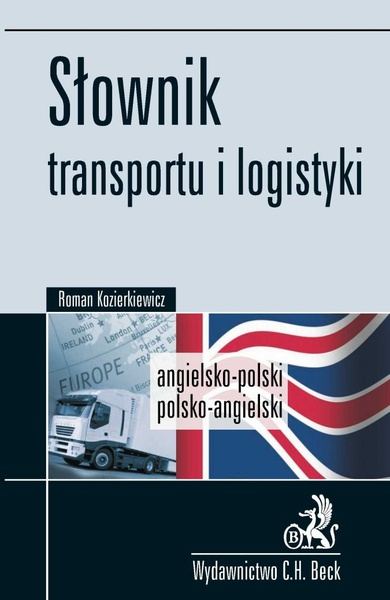 Słownik transportu i logistyki Angielsko-polski, polsko-angielski