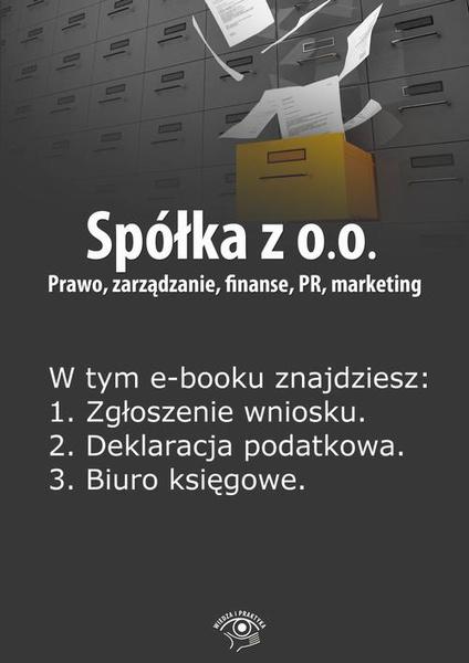 Spółka z o.o. Prawo, zarządzanie, finanse, PR, marketing, wydanie specjalne lipiec-wrzesień 2014 r.