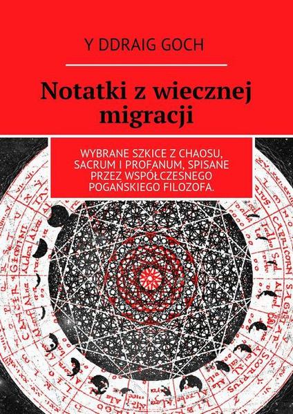 Notatki z wiecznej migracji
