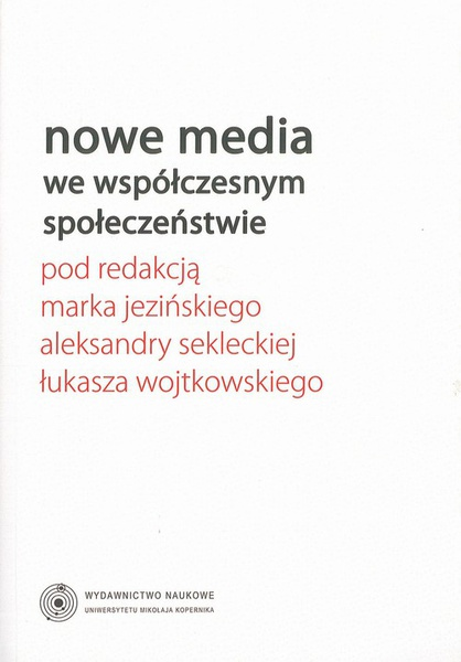 Nowe media we współczesnym społeczeństwie