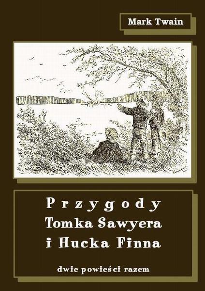 Przygody Tomka Sawyera i Hucka Finna