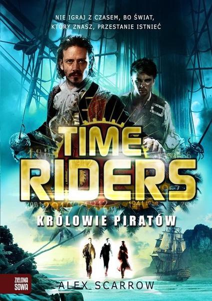 Time Riders. Królowie piratów