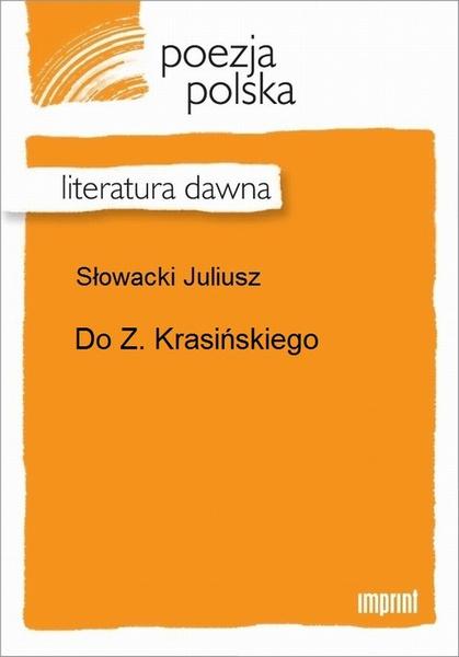 Do Z. Krasińskiego