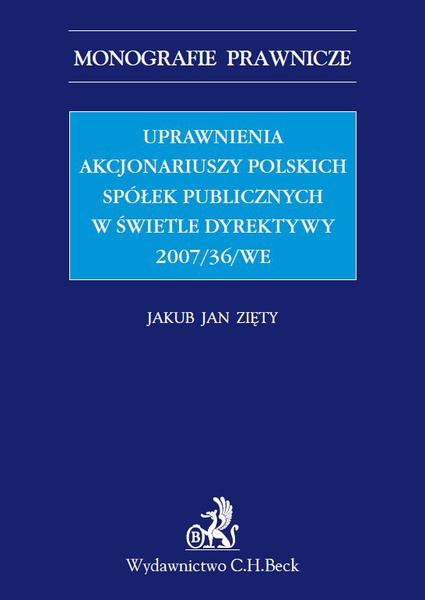 Uprawnienia akcjonariuszy polskich spółek publicznych w świetle Dyrektywy 2007/36/WE