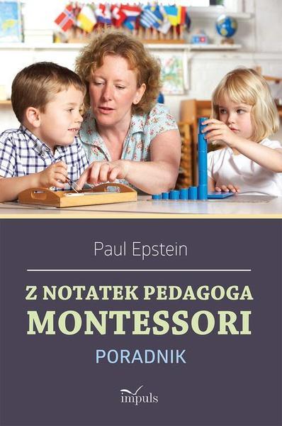 Z notatek pedagoga Montessori