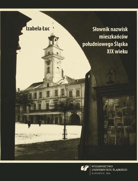 Słownik nazwisk mieszkańców południowego Śląska XIX wieku - 06 Słownik R–Ś