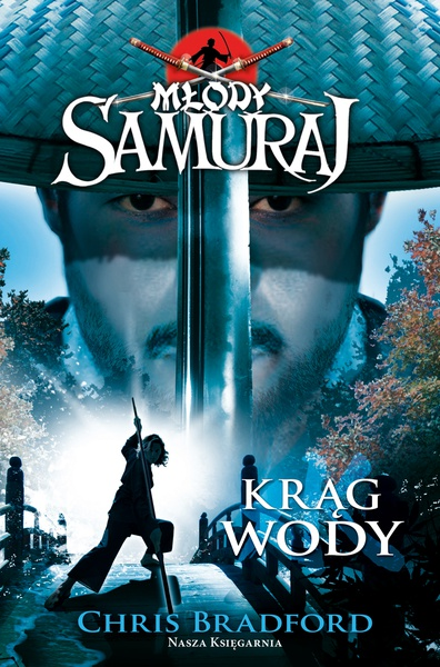 Młody samuraj Tom 5. Krąg wody