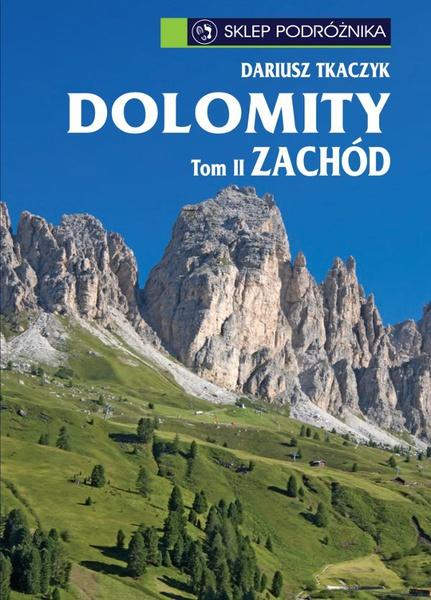 Dolomity. Tom II. Zachód