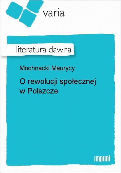 O rewolucji społecznej w Polszcze