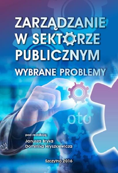 Zarządzanie w sektorze publicznym. Wybrane problemy