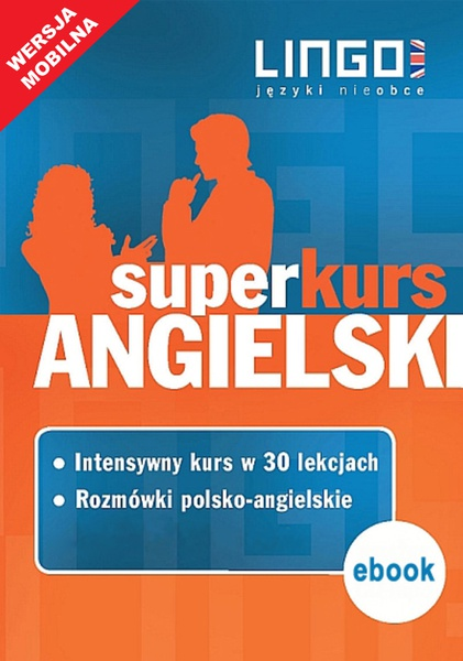 Angielski. Superkurs (kurs + rozmówki). Wersja mobilna