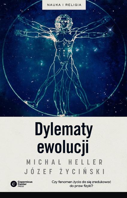 Dylematy ewolucji - Michał Heller,Józef Życiński
