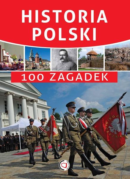 Historia Polski. 100 zagadek