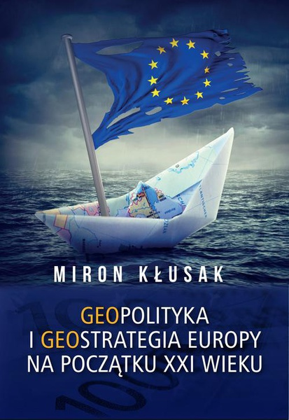 Geopolityka i geostrategia Europy na początku XXI wieku