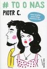 ebook # to o nas - Piotr C
