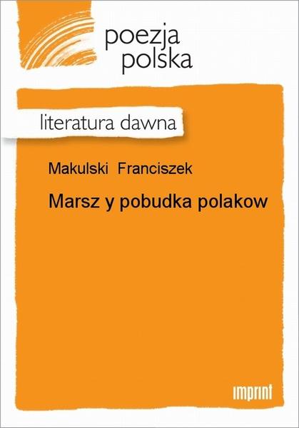 Marsz y pobudka Polaków