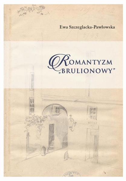 Romantyzm brulionowy