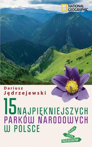 15 najpiękniejszych parków narodowych w Polsce