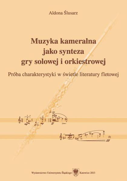 Muzyka kameralna jako synteza gry solowej i orkiestrowej