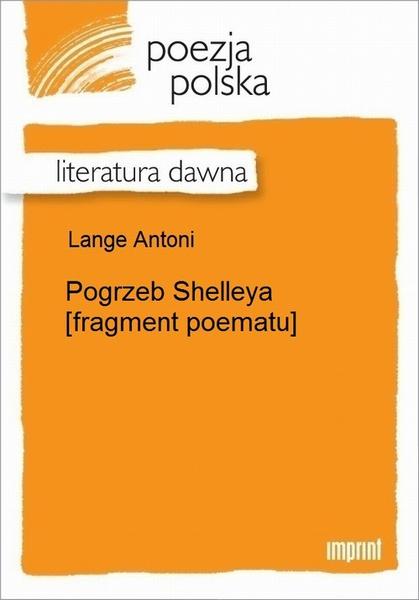 Pogrzeb Shelleya [fragment poematu]