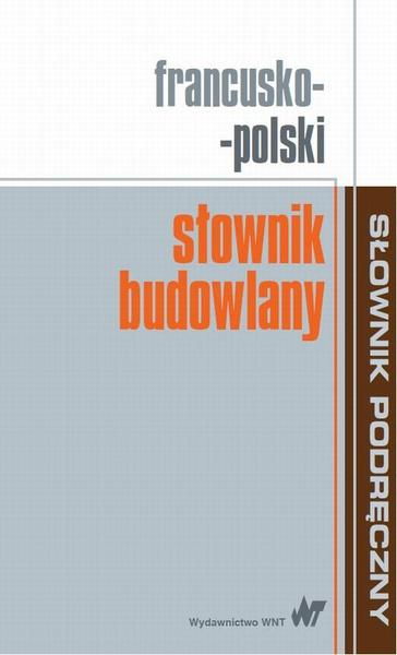Francusko-polski słownik budowlany