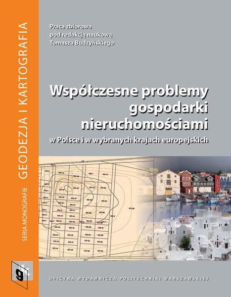 Współczesne problemy gospodarki nieruchomościami w Polsce i w wybranych krajach europejskich