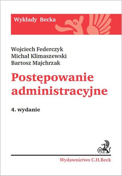 Postępowanie administracyjne. Wydanie 4