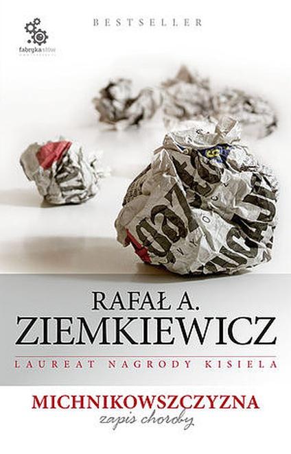 Michnikowszczyzna. Zapis choroby - Rafał A. Ziemkiewicz
